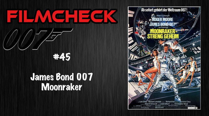 James Bond 007: Moonraker Kritik/Review #45