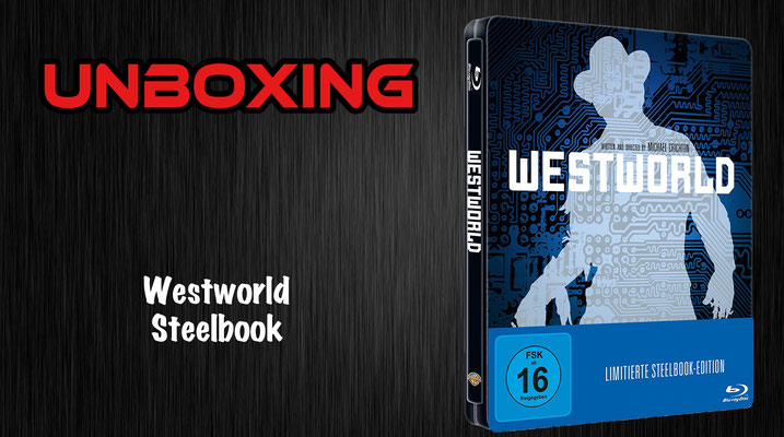 Westworld Steelbook Unboxing