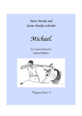 Petra Mettke und Karin Mettke-Schröder /Gigabuch Michael 13/Seite 5