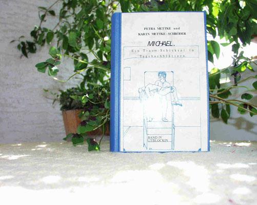 Petra Mettke und Karin Mettke-Schröder/™Gigabuch Michael/Schmuckedition/2001/Band 4