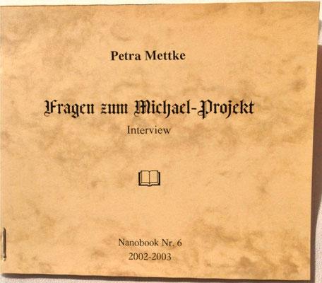Petra Mettke/Interview über das Gigabuch Michael/Nanobook Nr. 6/2002/Einband