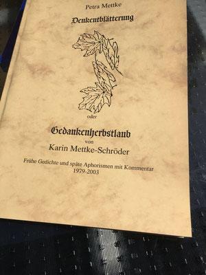 Karin Mettke-Schröder, Petra Mettke/Denkentblätterung/Gedichtband/Druckskript von 2003/Einband