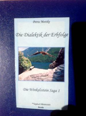 Petra Mettke/Gigabuch Winkelsstein 01/Die Dialektik der Erbfolge/Druckskript 2010/Ordner