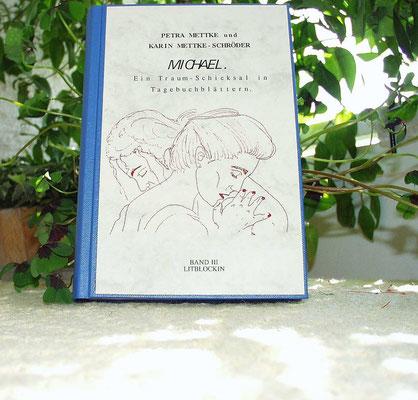 Petra Mettke und Karin Mettke-Schröder/™Gigabuch Michael/Schmuckedition/2001/Band 3