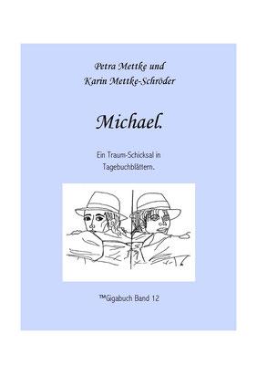 Petra Mettke und Karin Mettke-Schröder /Gigabuch Michael 12/Seite 5