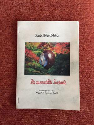 Karin Mettke-Schröder/Die auserwählte Kastanie/™Gigabuch Universum Band 2/Cover