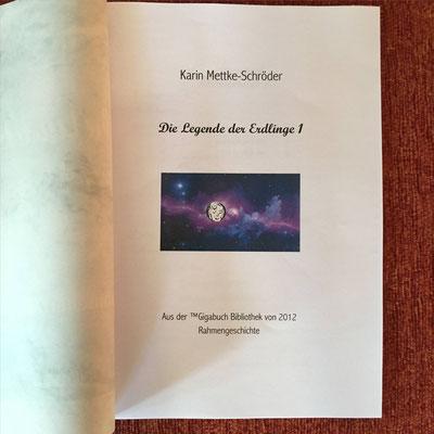 Karin Mettke-Schröder/Gigabuch Universum/Die Legende der Erdlinge 1/2012/Titelblatt