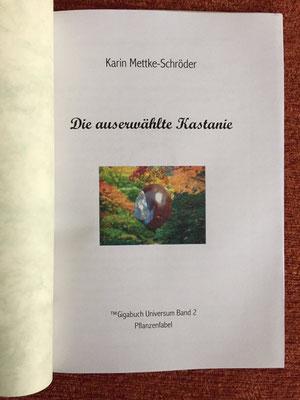 Karin Mettke-Schröder/Die auserwählte Kastanie/™Gigabuch Universum Band 2/Deckblatt