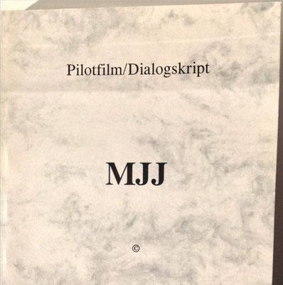 Petra Mettke, Karin Mettke-Schröder/MJJ/Drehbuch zum Gigabuch Michael/2000/1. Coverentwurf