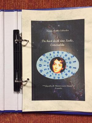 Karin Mettke-Schröder/™Gigabuch Universum Band 2/Du hast doch eine Seele, Esmeralda/Novelle/Cover