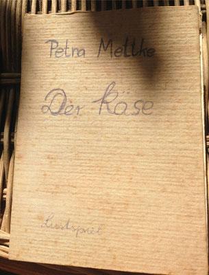 Petra Mettke/Der Käse/Lustspiel von 1984 im Originalbuch/Umschlag