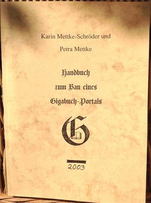 Karin Mettke-Schröder, Petra Mettke/Bau des Gigabuch- Portals/Handbuch 2/2003/Einband