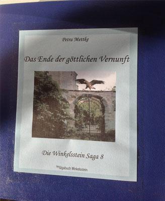 Petra Mettke/Gigabuch Winkelsstein 08/Das Ende der göttlichen Vernunft/Druckskript 2012/Ordner