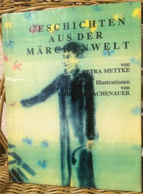 Petra Mettke/Geschichten aus der Märchenwelt/Buch von 1992/Einband