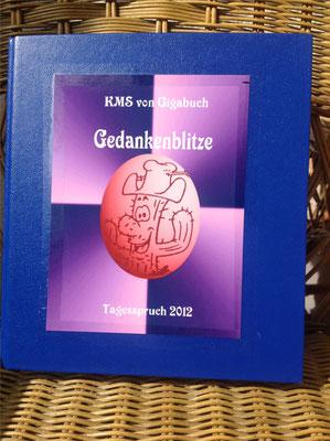 Karin Mettke-Schröder, Petra Mettke/Gedankenblitze/Spruchbandskript 7/2012/Ordner