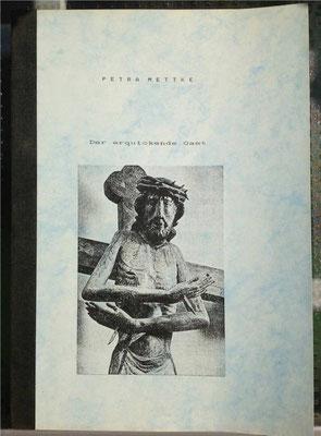 Petra Mettke/Der erquickende Gast/Kurzgeschichtendruck von 1988/Einband
