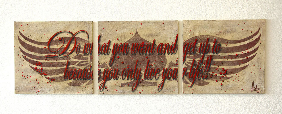 o what you want  , 180x60 cm