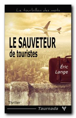 Le Sauveteur de touristes