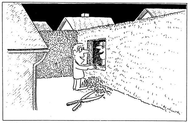 Kontakt mit dem Nachbarn durch hohe Hecken