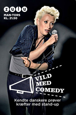 "Client: Zulu ""Vild med Comedy""- Maria Erwolter   -       Agency: Tv2 Networks"