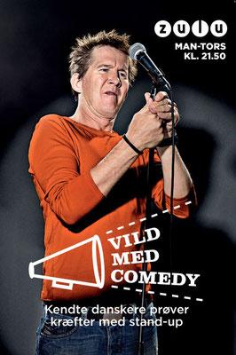 "Client: Zulu ""Vild med Comedy""- Thomas Bo Larsen   -      Agency: Tv2 Networks"