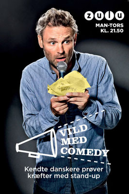 "Client: Zulu ""Vild med Comedy""- Claus Elming  -        Agency: Tv2 Networks"