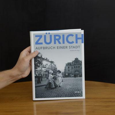 diebuechermacher.ch_NZZ Libro_Zuerich, Stadtzunft Zuerich_Aufbruch einer Stadt