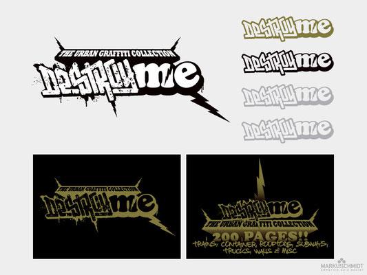 Job: Logo Design, Client: DestroyMe - The Urban Graffiti Collection