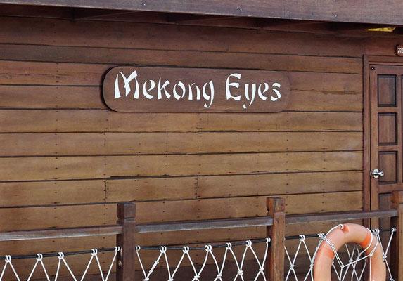 .....der Mekong Eyes und....