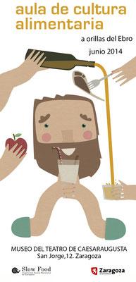 Ilustración para el Aula de Cultura Alimentaria de Slow Food Aragón. Mayo 2014