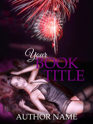Ebook Premade Cover Nr. SPBC-25525 / 58,- € Frau Dessous Feuerwerk  Satin Bett Liebe Erotik Buch Cover Book Cover Premade ebook Cover New Adult
