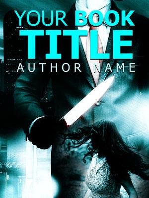 Ebook Premade Cover Nr. SPBC-27856 / 58,- € Thriller Mörder Roman Kriminalroman Krimi Frau Messer