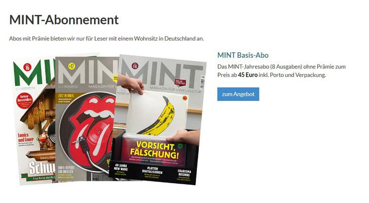 Abo der Zeitschrift MINT (z.Zt. einziges deutschsprachiges Magazin zur Vinyl-Schallplatte, Auflage 45.000 Stück im Jahr 2018)