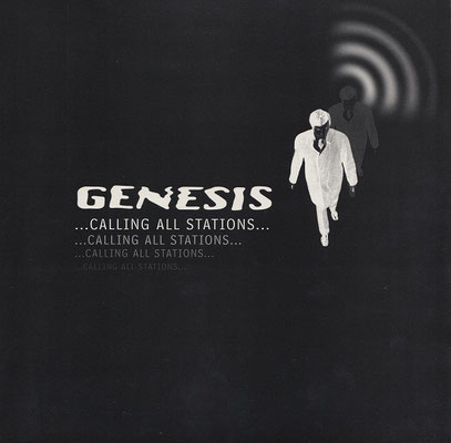 Das OIS von GENESIS - Calling All Stations (1997)