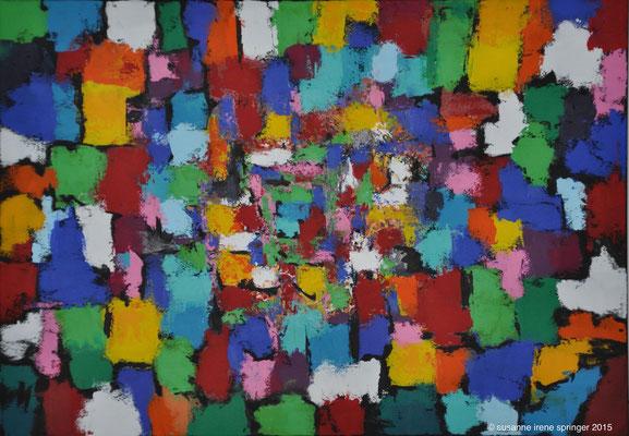 Farbwelten III                                                                        100 x 70 cm
