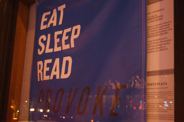 Auf den Spuren der Beat Generation: Eat, Sleep, Read, Provoke.