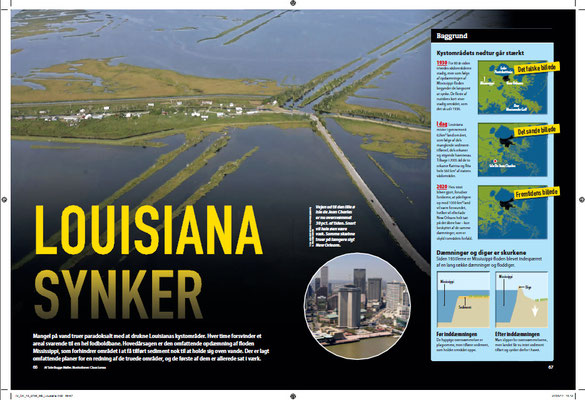 The coast of Louisiana is sinking under its own weight. The damming of the Mississippi River has broken a natural eco-system and in a few decades most of the coastline could be under water.