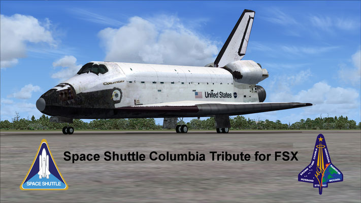Space Shuttle Columbia Tribute for FSX