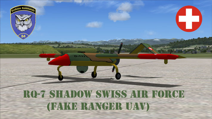 RQ-7 Shadow Unmanned Aerial Vehicle Swiss Air Force for FSX (Fake Ranger UAV)