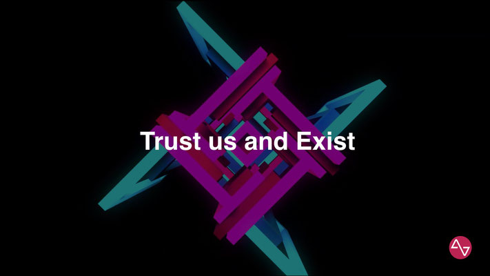 AstroVoyager - Trust us and Exist