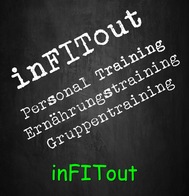 inFITout Personal Training Gruppentraining Ernährungstraining Outdoortraining Bootcamp
