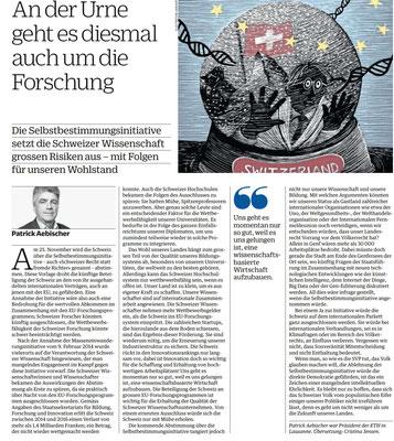 Patrick Aebischer NZZ am Sonntag vom 18.11.18: ...Annahme der Selbstbestimmungsinitiave würde auch die Schweizer Wissenschaft gefährden