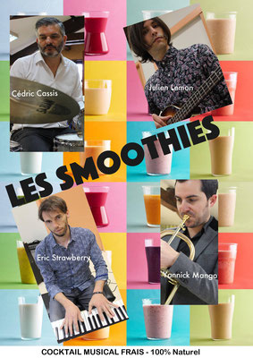 Les Smoothies - 07/09/2017