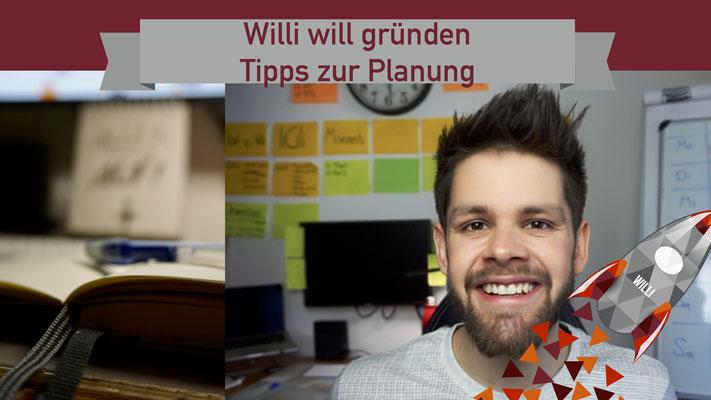 Willi will gründen: Tipps zur Planung