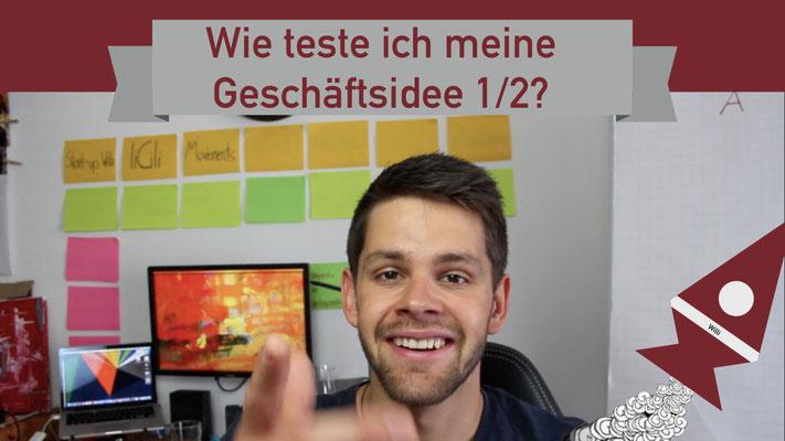 Willi will gründen: Geschäftsidee testen 1/2