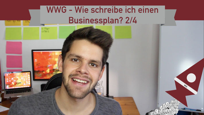 Willi will gründen: Businessplan 2/4