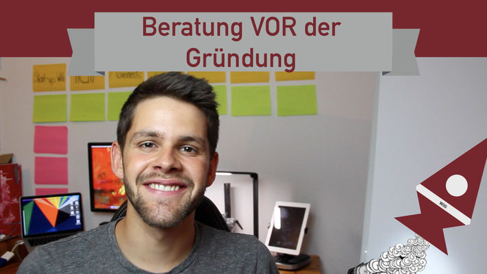 Willi will gründen: Beratung vor der Gründung