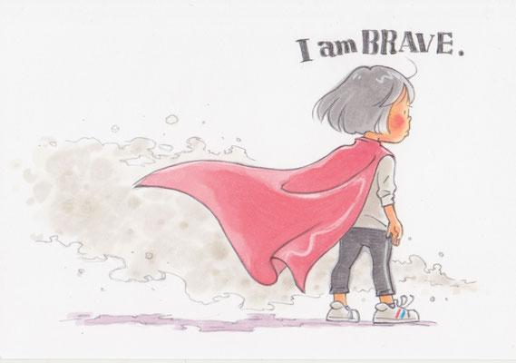 習作:I am BRAVE.