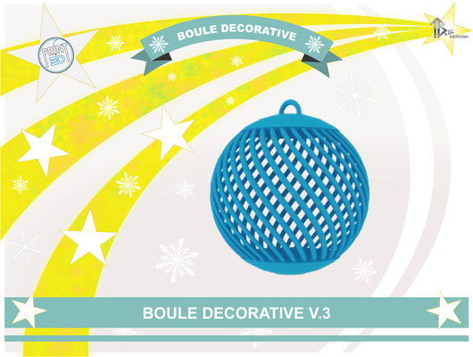 Boule décorative V.3