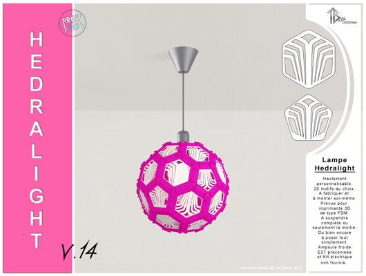 Luminaire Hedralight lustre modele V.14 magenta